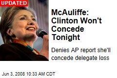 McAuliffe: Clinton Won't Concede Tonight