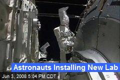 Astronauts Installing New Lab