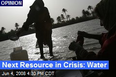 Next Resource in Crisis: Water