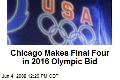 Chicago Makes Final Four in 2016 Olympic Bid