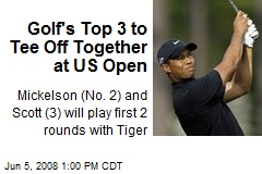 Golf's Top 3 to Tee Off Together at US Open