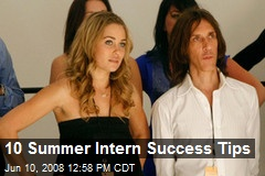 10 Summer Intern Success Tips
