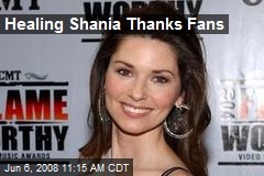 Healing Shania Thanks Fans