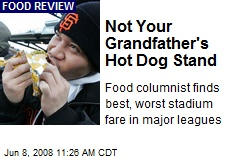 Not Your Grandfather's Hot Dog Stand