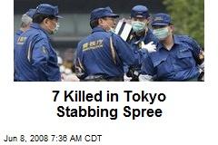 7 Killed in Tokyo Stabbing Spree