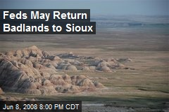 Feds May Return Badlands to Sioux