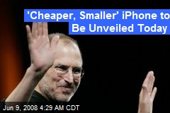 'Cheaper, Smaller' iPhone to Be Unveiled Today