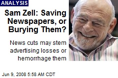 Sam Zell: Saving Newspapers, or Burying Them?