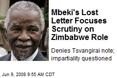 Mbeki's Lost Letter Focuses Scrutiny on Zimbabwe Role