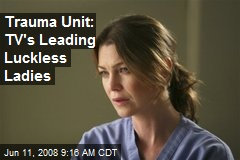 Trauma Unit: TV's Leading Luckless Ladies