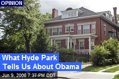 What Hyde Park Tells Us About Obama