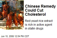 Chinese Remedy Could Cut Cholesterol