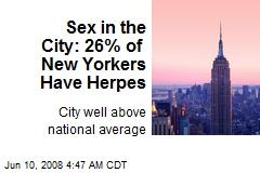 Sex in the City: 26% of New Yorkers Have Herpes