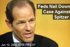 Feds Nail Down Case Against Spitzer