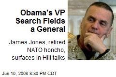 Obama's VP Search Fields a General