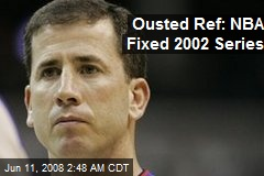 Ousted Ref: NBA Fixed 2002 Series