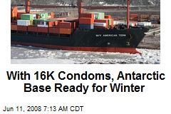 With 16K Condoms, Antarctic Base Ready for Winter