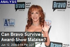 Can Bravo Survive Award-Show Malaise?