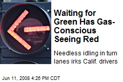 Waiting for Green Has Gas-Conscious Seeing Red
