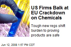 US Firms Balk at EU Crackdown on Chemicals