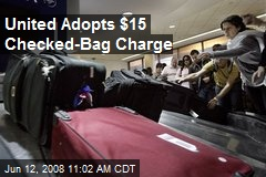 United Adopts $15 Checked-Bag Charge