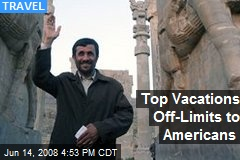 Top Vacations Off-Limits to Americans