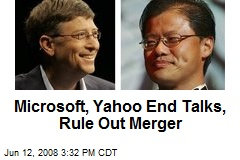 Microsoft, Yahoo End Talks, Rule Out Merger
