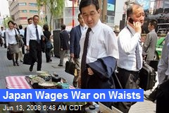Japan Wages War on Waists