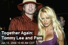 Together Again: Tommy Lee and Pam