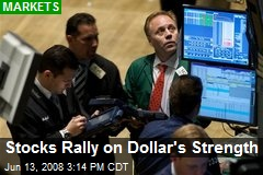 Stocks Rally on Dollar's Strength