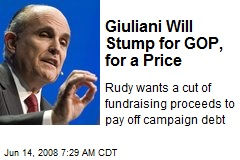 Giuliani Will Stump for GOP, for a Price