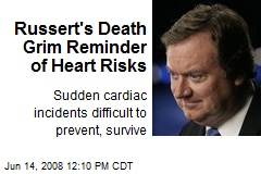 Russert's Death Grim Reminder of Heart Risks