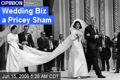 Wedding Biz a Pricey Sham