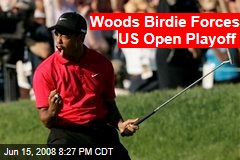 Woods Birdie Forces US Open Playoff