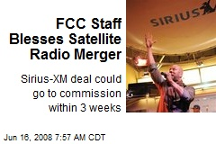 FCC Staff Blesses Satellite Radio Merger