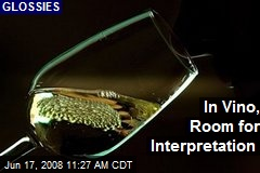 In Vino, Room for Interpretation