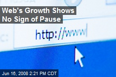 Web's Growth Shows No Sign of Pause