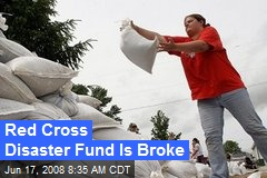 Red Cross Disaster Fund Is Broke