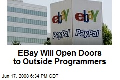 EBay Will Open Doors to Outside Programmers