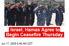 Israel, Hamas Agree to Begin Ceasefire Thursday