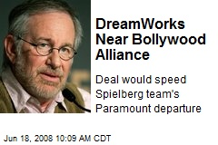DreamWorks Near Bollywood Alliance