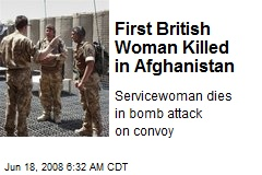 First British Woman Killed in Afghanistan