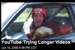 YouTube Trying Longer Videos