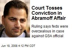 Court Tosses Conviction in Abramoff Affair
