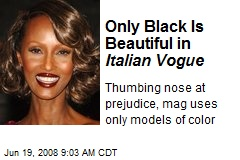 Only Black Is Beautiful in Italian Vogue