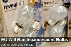 EU Will Ban Incandescent Bulbs