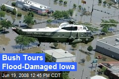 Bush Tours Flood-Damaged Iowa