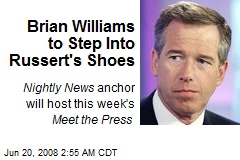 Brian Williams to Step Into Russert's Shoes