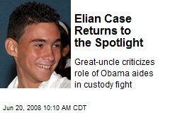 Elian Case Returns to the Spotlight