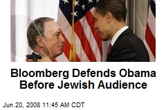 Bloomberg Defends Obama Before Jewish Audience